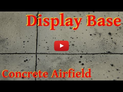 Embedded thumbnail for Diorama World - HowTo build a Display Base Concrete Airfield