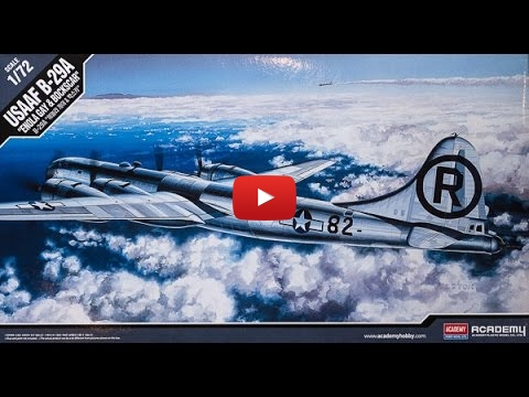 Embedded thumbnail for Academy : USAAF B-29A : 1/72  In Box Review