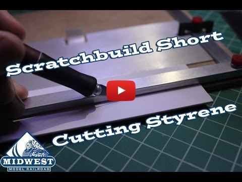 Embedded thumbnail for Back to Basics - Cutting Styrene for ScratchBuilding