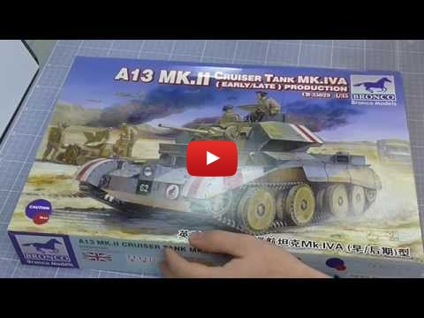Embedded thumbnail for Review - Bronco Models A13 Mk.II Cruiser Tank 1-35