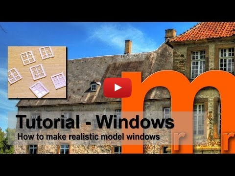 Embedded thumbnail for Diorama World - How to scratchbuild Windows