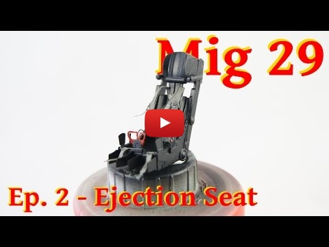 Embedded thumbnail for Building a Mig 29 Fulcrum 1/32 Revell Ejection Seat